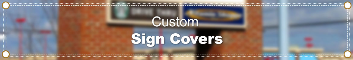 Custom Vinyl Sign Covers
