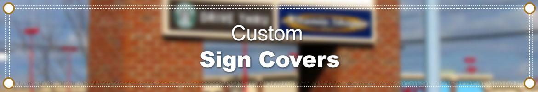 Custom Vinyl Sign Covers
